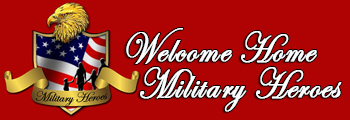 Welcome Home Military Heroes